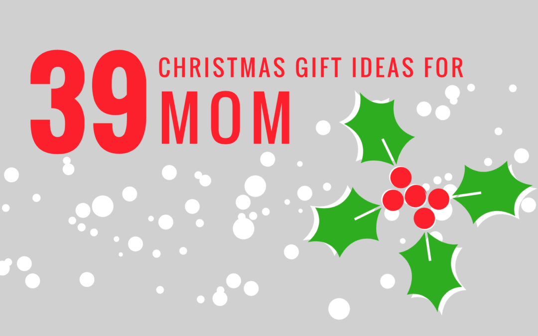 Christmas Gift Ideas For Mom Part - 38: 39 Christmas Gift Ideas For Mom