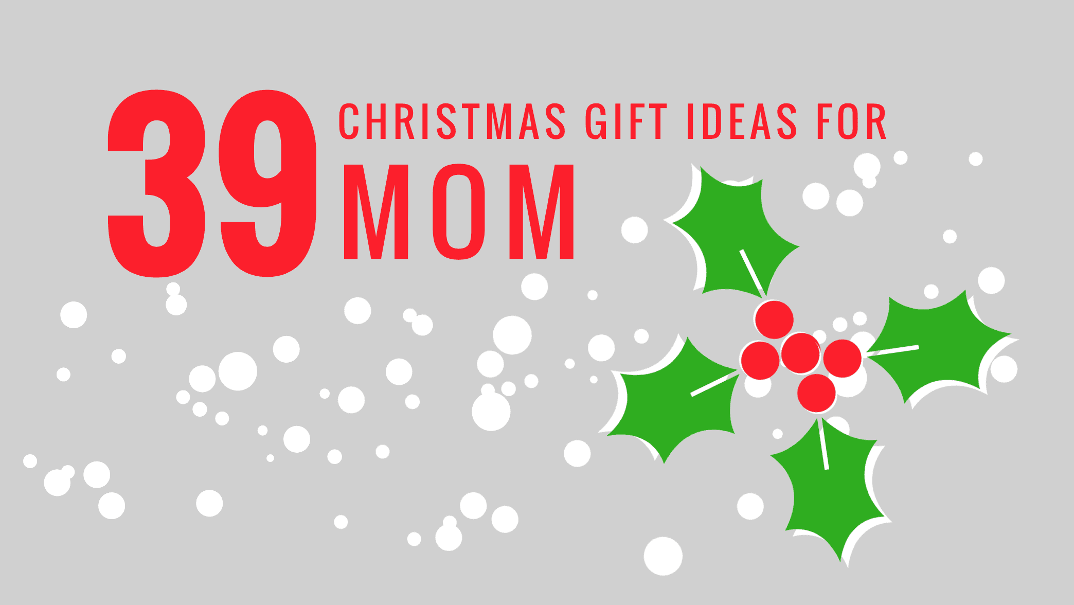 39 Christmas Gift Ideas for Mom - Stuffers for Stockings